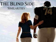 The Blind Side Similarities